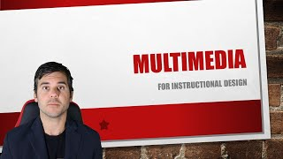 What is Multimedia Learning? What is Multimedia?
