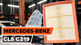 Air Filter fitting MERCEDES-BENZ CLS (C219): free video