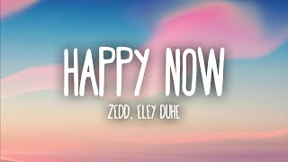Video Zedd, Elley Duhé - Happy Now (Lyrics) download MP3, 3GP, MP4, WEBM, AVI, FLV Oktober 2018