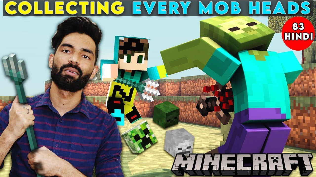COLLECTING EVERY MOBS HEAD - MINECRAFT SURVIVAL GAMEPLAY HINDI #83