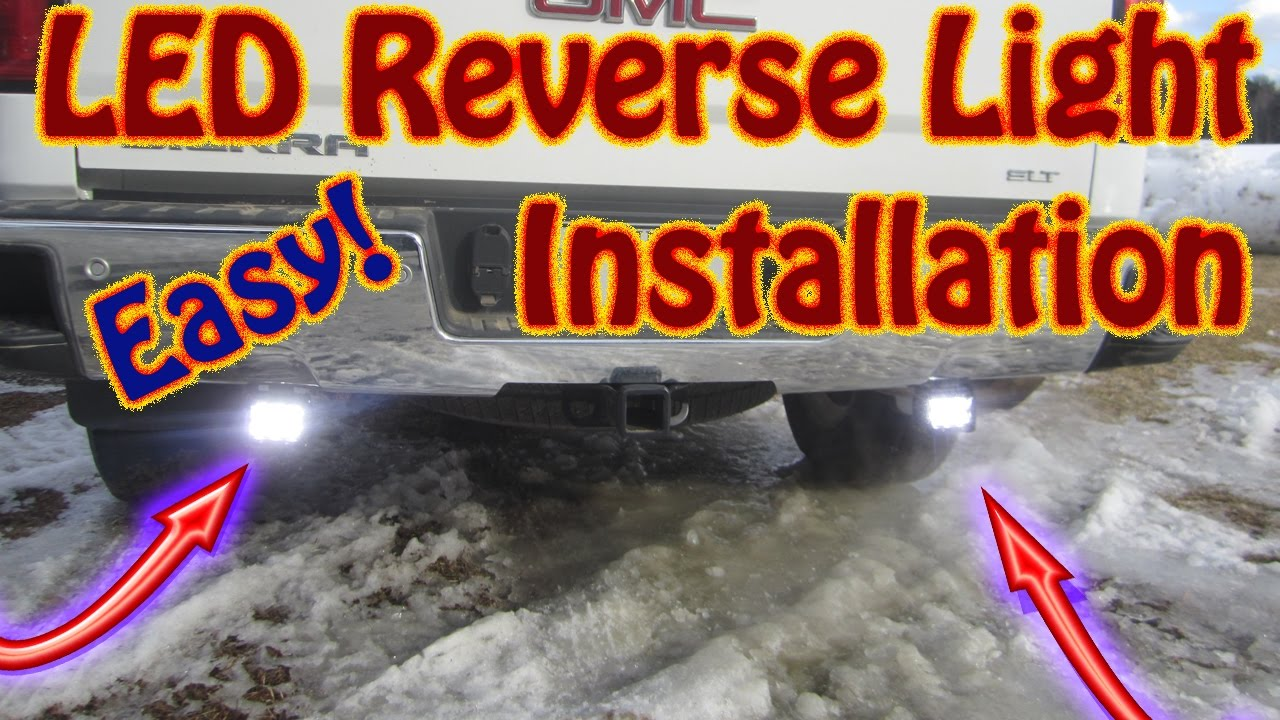diy how to install an auxiliary backup light set on a gmc vehicle led  reverse lights on a gmc sierra