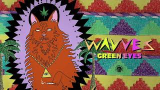 Wavves - Green Eyes (Official Audio)