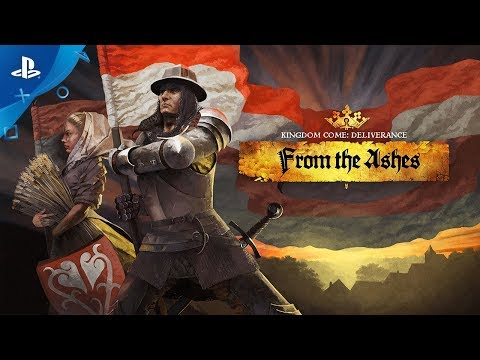 Kingdom Come: Deliverance - From The Ashes Trailer | PS4