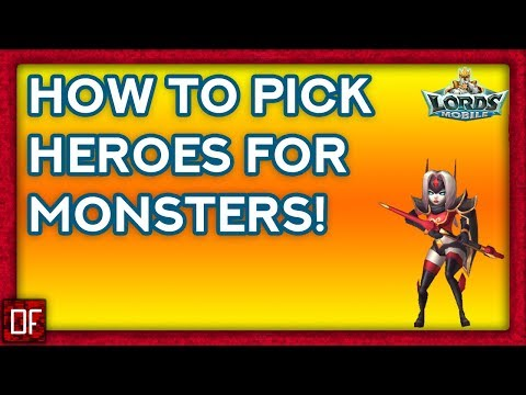 Lords Mobile: How To Know What Heroes To Send On Monsters!