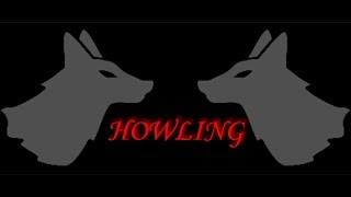 Howling Free Multiplayer Horror Game [Download/Tutorial/2019]