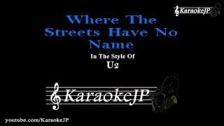 Where The Streets Have No Name (Karaoke) - U2