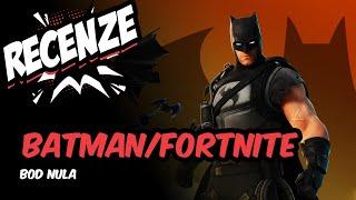 Recenze: Batman Fortnite  Bod Nula (CZ)