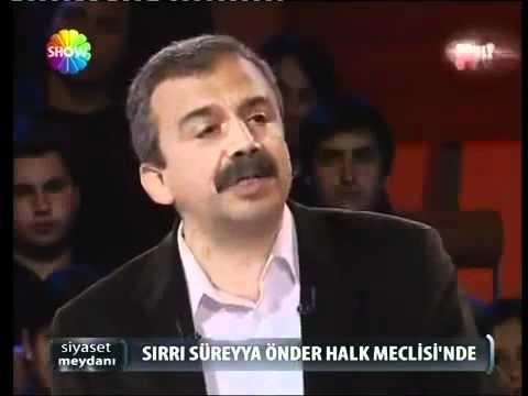 Sırrı Süreyya Önder Siyaset meydanı