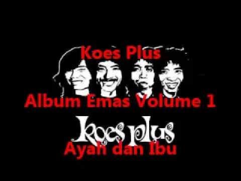 Koes Plus Album Emas Volume 1 - Masihkah Kau Kumiliki