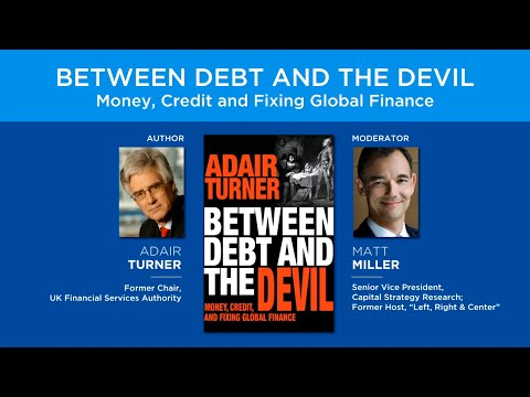 Between Debt and the Devil: Money, Credit and Fixing Global
