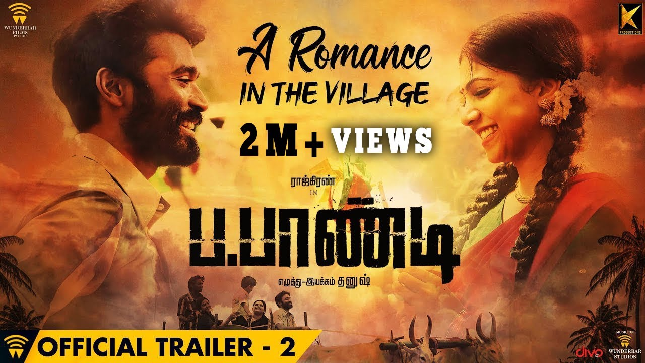 Power Paandi - A Romance in the Village - Trailer | Rajkiran | Dhanush |  Sean Roldan