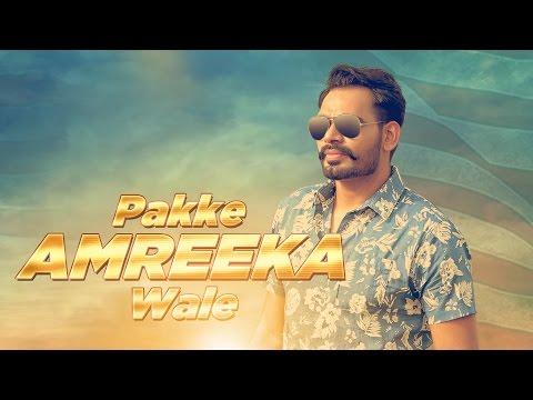 Pakke Amreeka Wale ( Full Video) | Prabh...