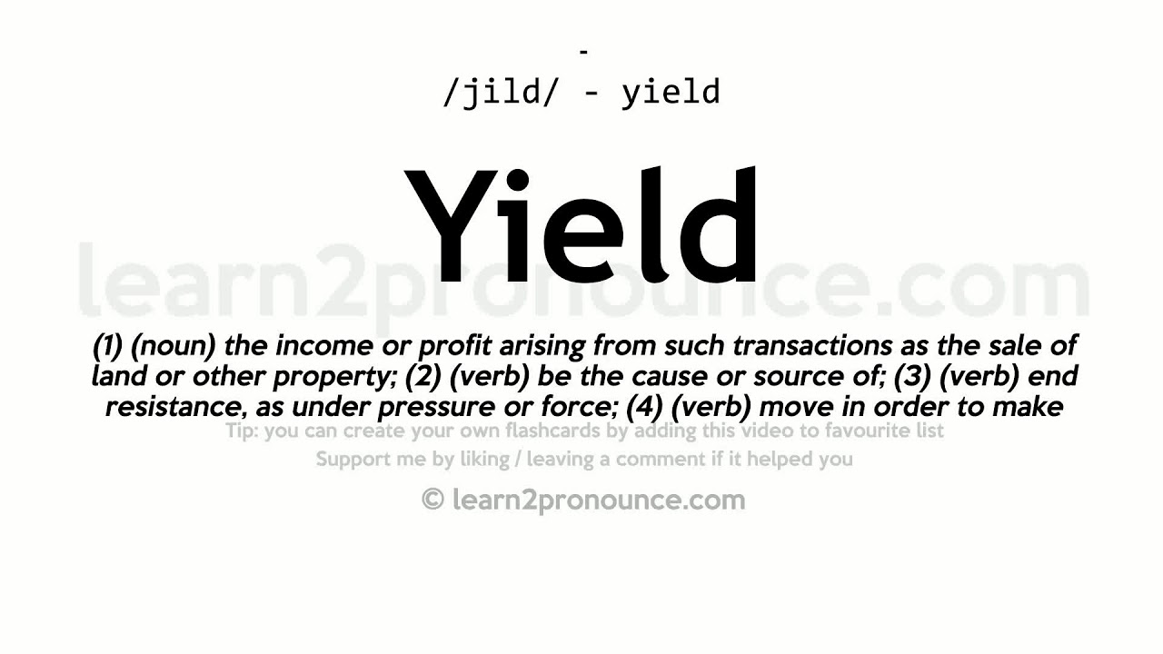 Yield Definition