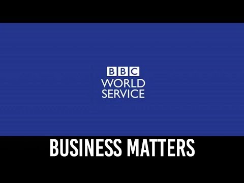 Business Matters - BBC World Service, Tuesday 15th October: