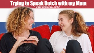 Non-Bilingual Kids: British Gal tries to Speak Dutch with her Mum. ✨ 1-week Language Challenge!