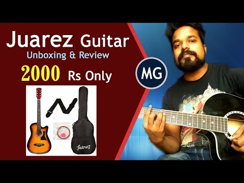 Juarez Guitar @ 2000 Rs - Unboxing & Review (Hindi)    Musical Guruji