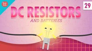 DC Resistors & Batteries: Crash Course Physics #29