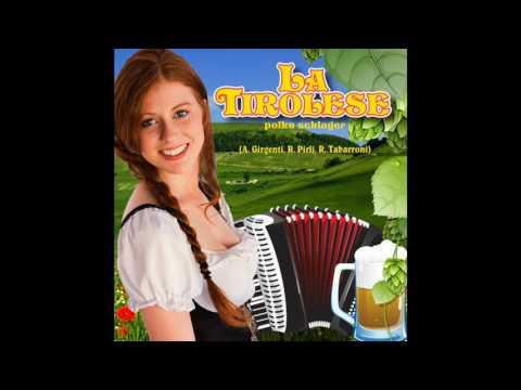 LA TIROLESE polka schlager