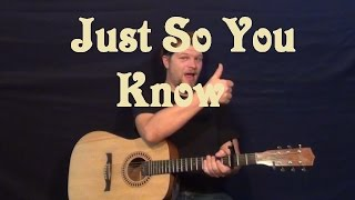 Just So You Know (Jesse McCartney) Easy Guitar Lesson How to Play Tutorial