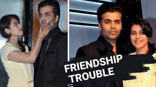 Karan Johar & Kajol's friendship in trouble |Karan Johar | Ajay Devgan | Kajol