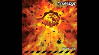 Funker Vogt - Fire and Forget