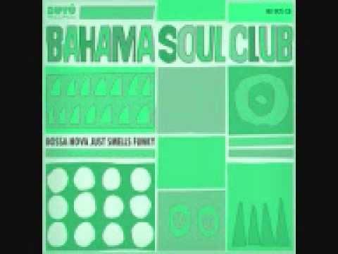 the bahamas soul club   -