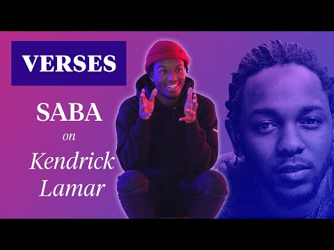 "Saba on Kendrick Lamar's ""The Heart Pt. 2"" 