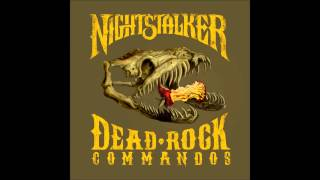 Nightstalker-Dead Rock Commandos (Full Album)