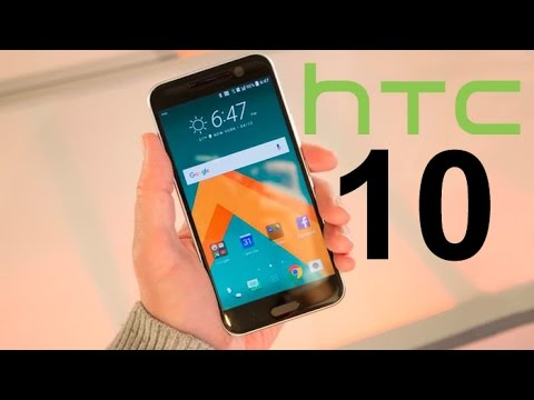 HTC 10 Review, Features & Prices - UAE, UK, USA