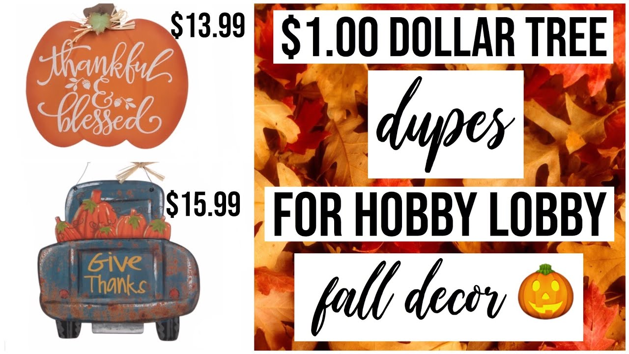 Hobby Lobby Halloween Decorations 2019.Dollar Tree Fall 2019 Decor Dupes For Hobby Lobby Decor