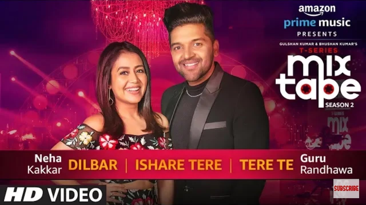 Download Dilbar Ishare Tere Tere Te   Neha Kakkar Guru Randhawa   T SERIES MIXTAPE SEASON#