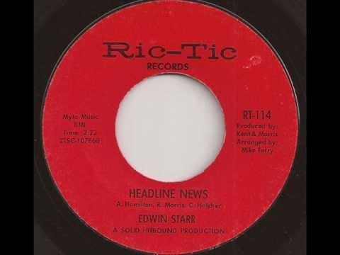 EDWIN STARR - HEADLINE NEWS (RIC TIC)