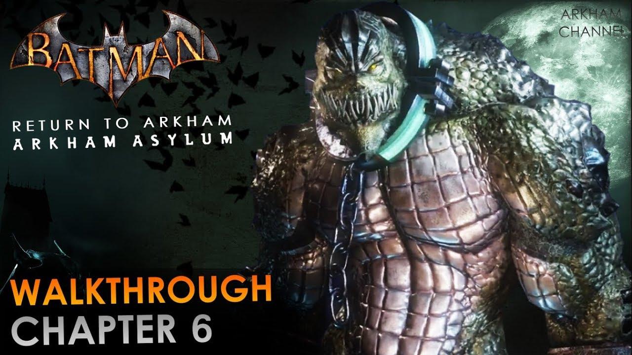 Download Batman: Return to Arkham – Arkham Asylum – Walkthrough – Chapter 06
