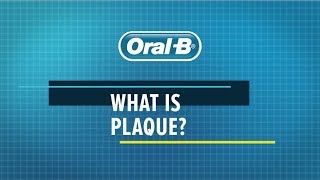 Gambar cover Oral-B - What is dental plaque and how to remove it?
