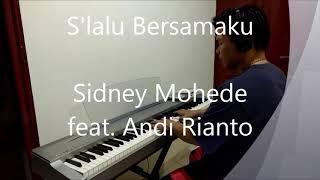 Gambar cover Lagu Rohani Slalu Bersamaku piano cover Sidney Mohede feat Andi Rianto GMB Giving My Best