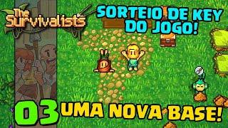 Uma NOVA BASE ( Sorteio de Key do jogo) - THE SURVIVALISTS  #03