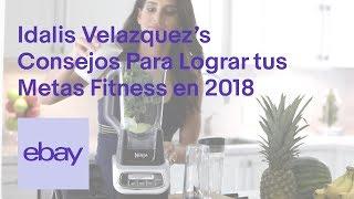 eBay | Idalis Velazquez | 3 Consejos para Lograr tus Metas Fitness en 2018 thumbnail