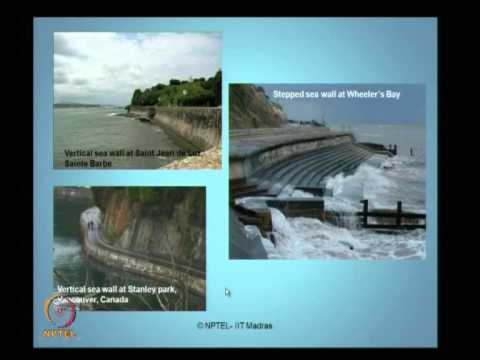 Mod-01 Lec-09 Types of coastal structures I