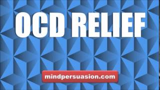OCD Relief   Release Unhealthy Mental and Physical Obsessions
