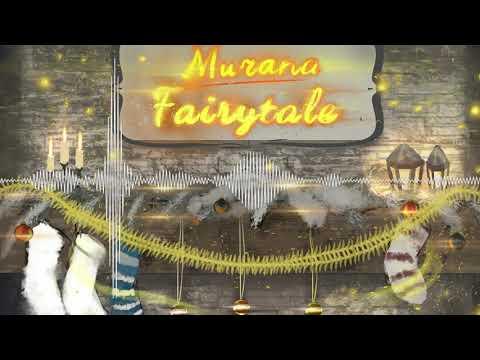 Murana - Fairytale