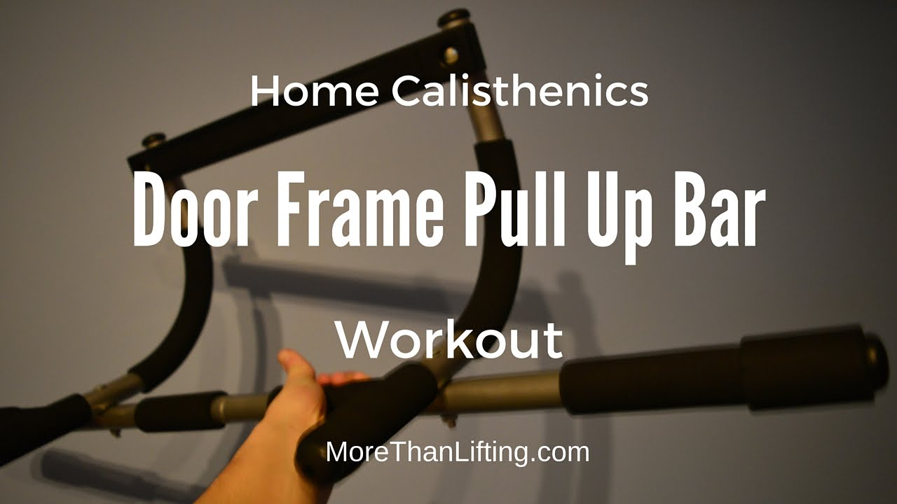 on door frame pull up bar workouts