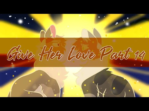 GIVE HER LOVE // Part 14 // Appledusk & Thrushpelt