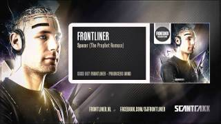 Frontliner - Spacer (The Prophet Remuxx) (HQ Preview)