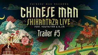 Chinese Man Ft. Youthstar & ASM - Shikantaza Live - Trailer 5