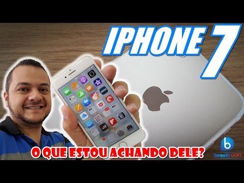 iPhone 7 - O que estou achando dele?