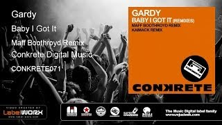 Gardy - Baby I Got It (Maff Boothroyd Remix)
