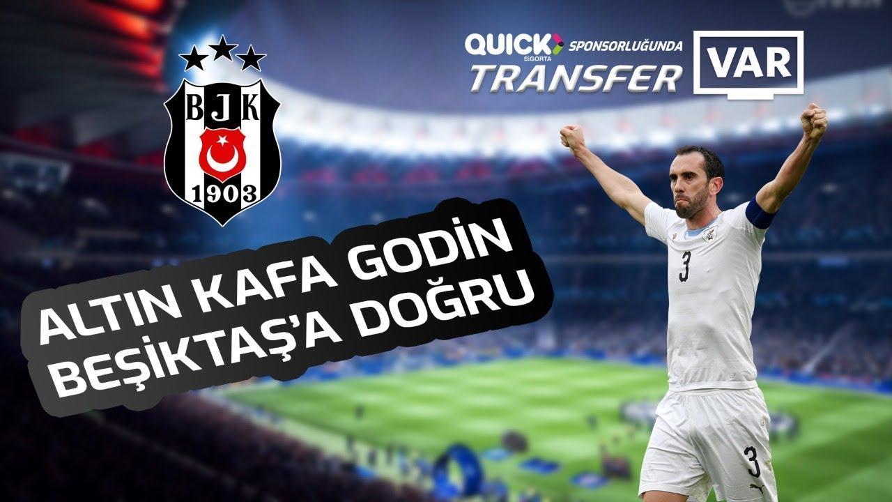 Beşiktaş'ta Godin sesleri ! Tüm detayları ile #TransferVAR'da...