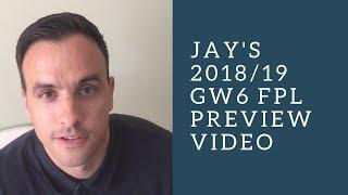 FPL 18/19 GW6 Preview: Fantasy Football tips from FPL guru Jay Egersdorff