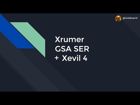 Как использовать GSA, Xrumer и Xevil4 для линкбилдинга? Руководство по настройке и запуску проектов