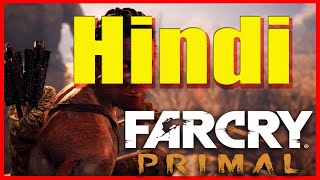 Live | FAR CRY Primal  | Gameplay (IN HINDI) BOSS #19